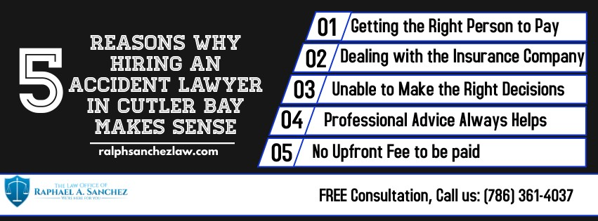 5 Reasons Why Hiring an Accident Lawyer in Cutler Bay Makes Sense